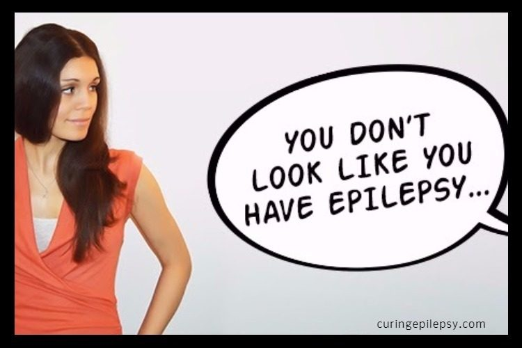 You Don't Look Like You Have Epilepsy