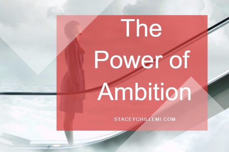 power of ambition