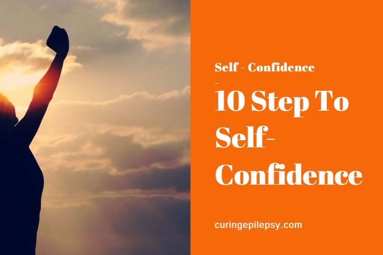Ten Steps to Self-Confidence